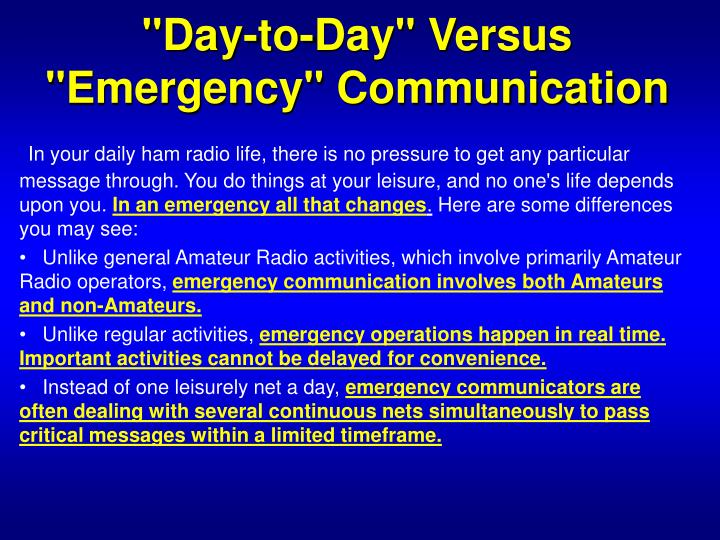 """Day-to-Day"" Versus ""Emergency"" Communication"