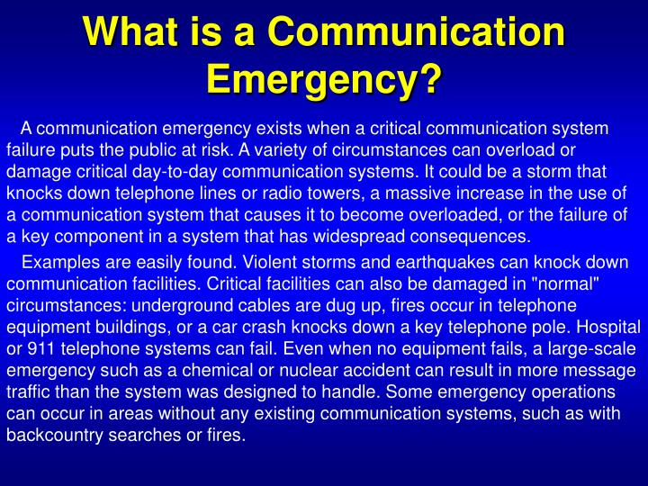 What is a Communication Emergency?
