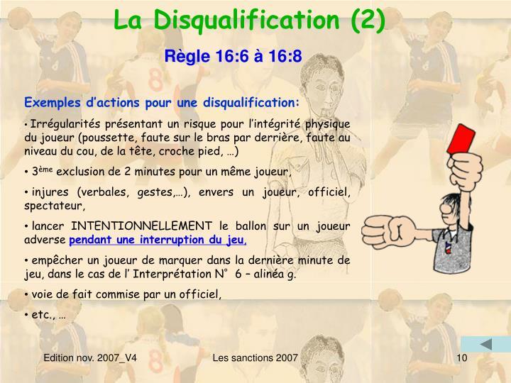 La Disqualification (2)
