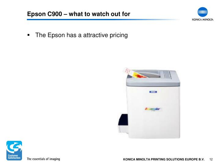 Epson C900 – what to watch out for