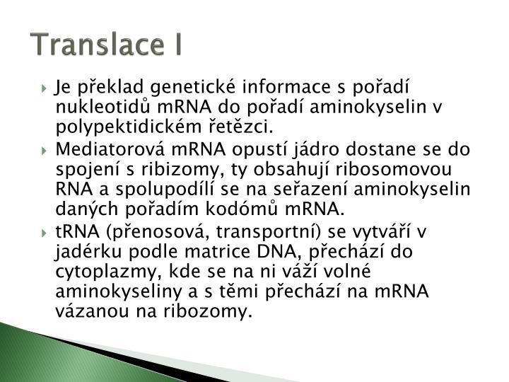 Translace I