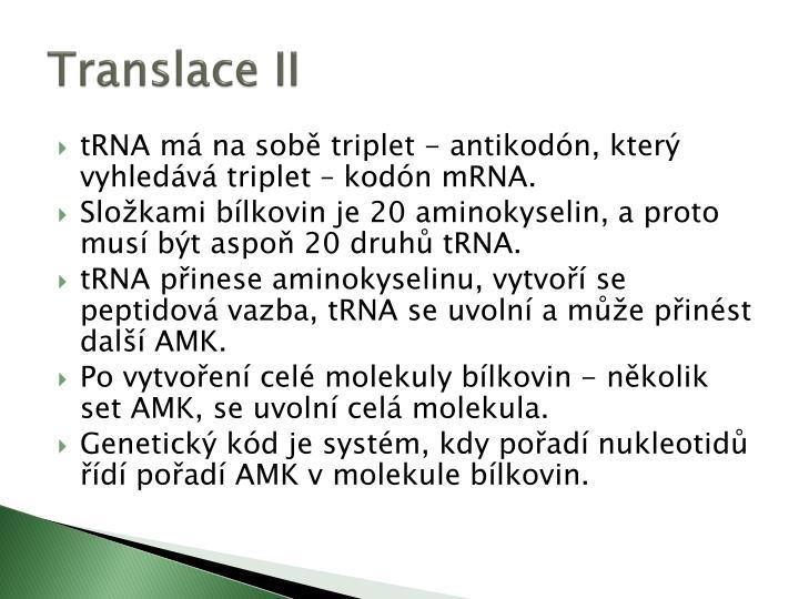 Translace II