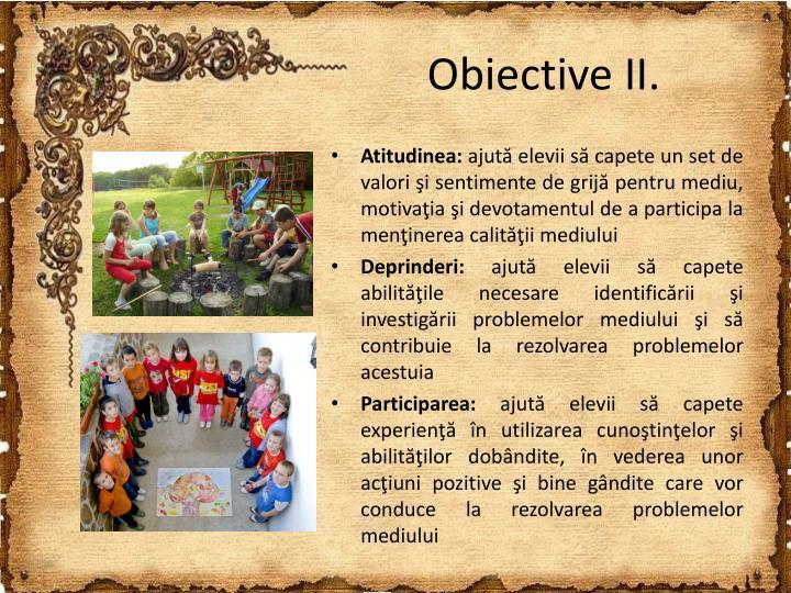 Obiective II.