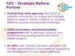 cdc strategic reform partner
