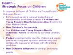 health strategic focus on children