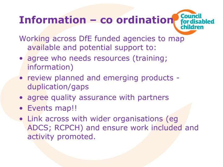 Information – co ordination