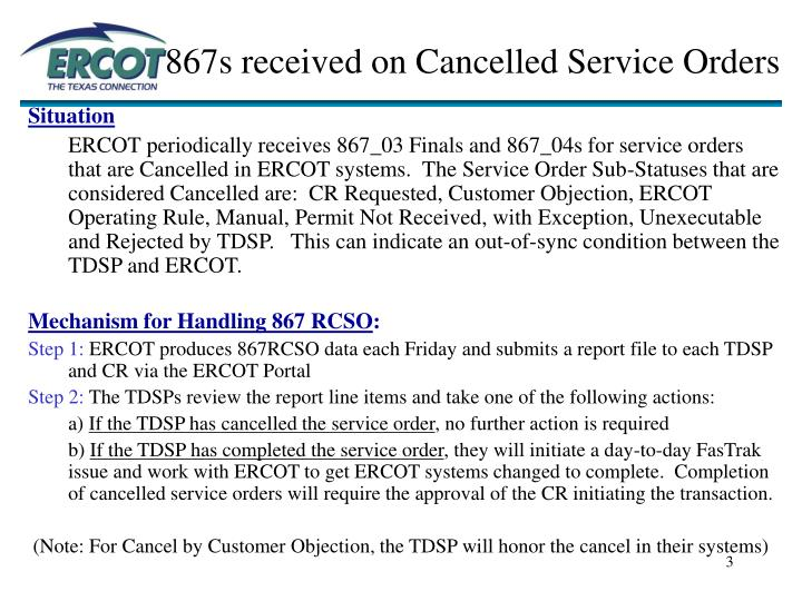 867s received on Cancelled Service Orders