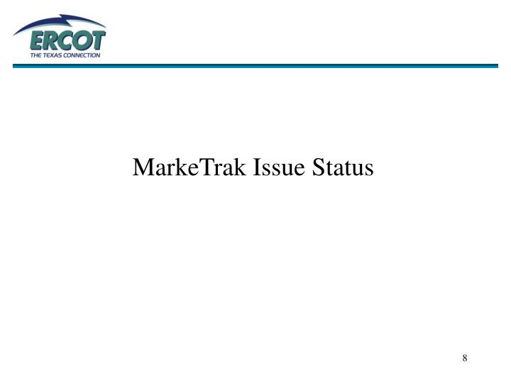 MarkeTrak Issue Status