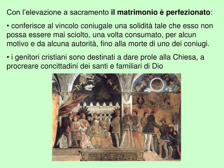 Con l'elevazione a sacramento