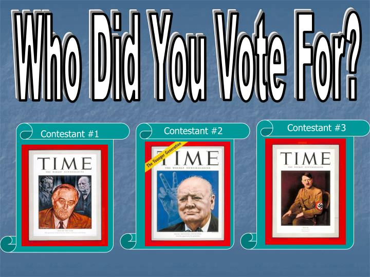Who Did You Vote For?