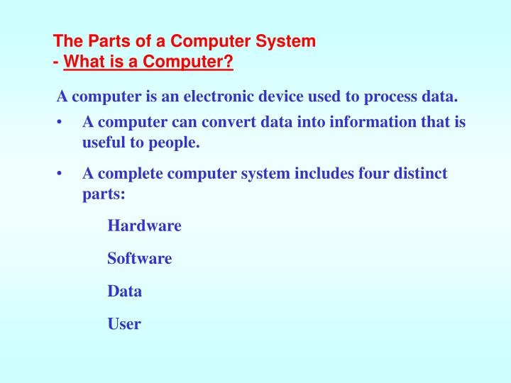 The Parts of a Computer System