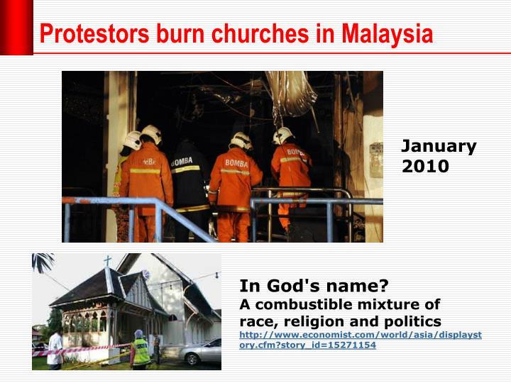Protestors burn churches in Malaysia