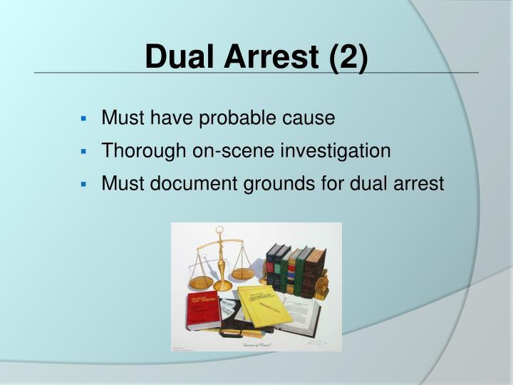Dual Arrest (2)
