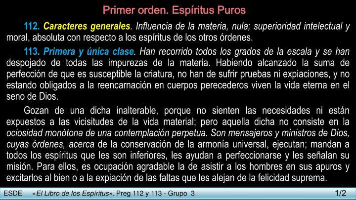 Primer orden. Espíritus Puros