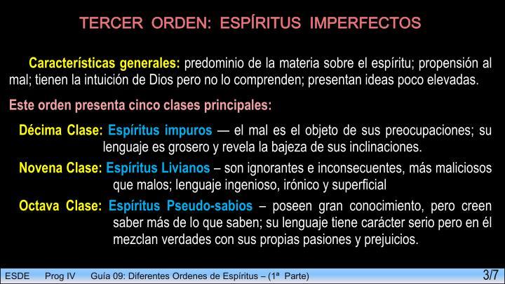 TERCER  ORDEN:  ESPÍRITUS  IMPERFECTOS