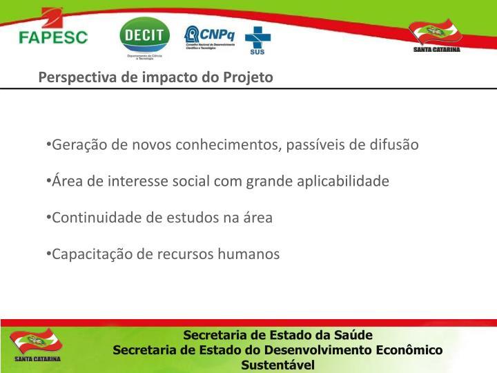 Perspectiva de impacto do Projeto