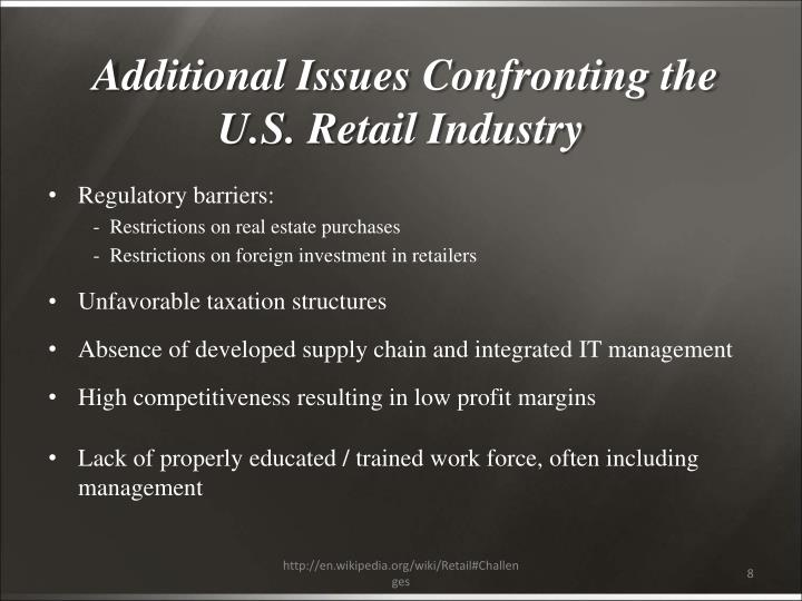 Additional Issues Confronting the U.S. Retail Industry