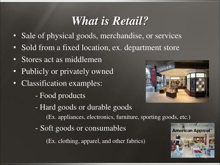 What is Retail?
