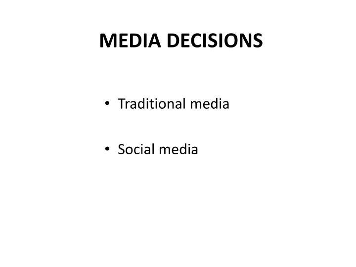 MEDIA DECISIONS