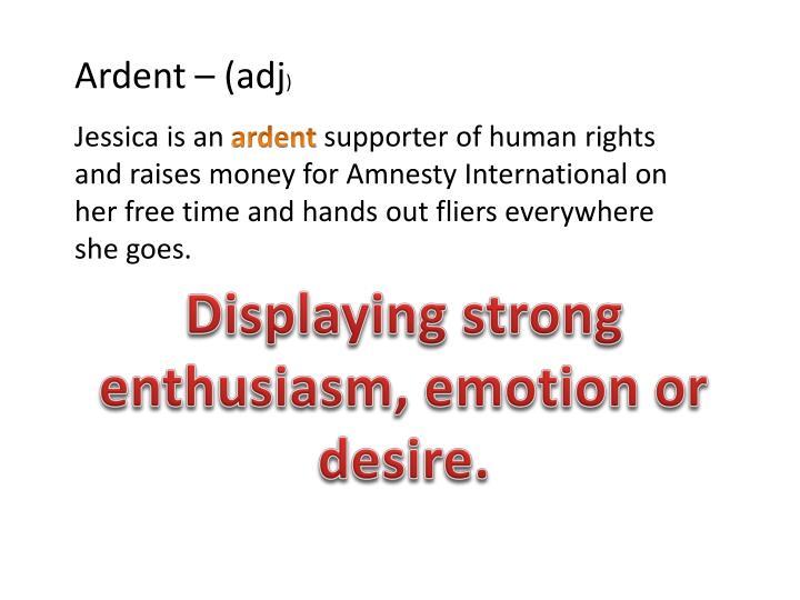 Ardent – (adj
