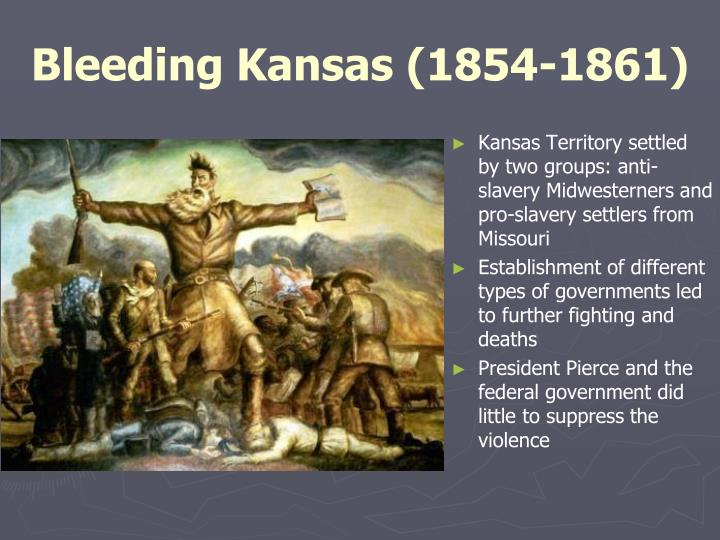 Bleeding Kansas (1854-1861)