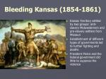bleeding kansas 1854 1861