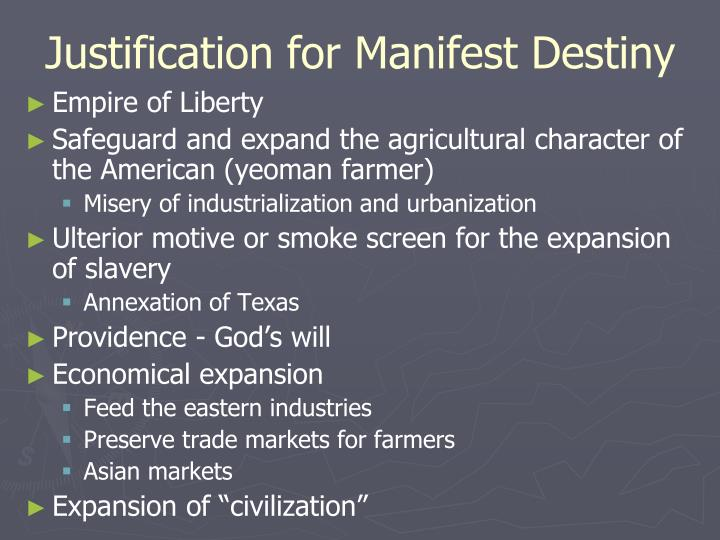 Justification for Manifest Destiny