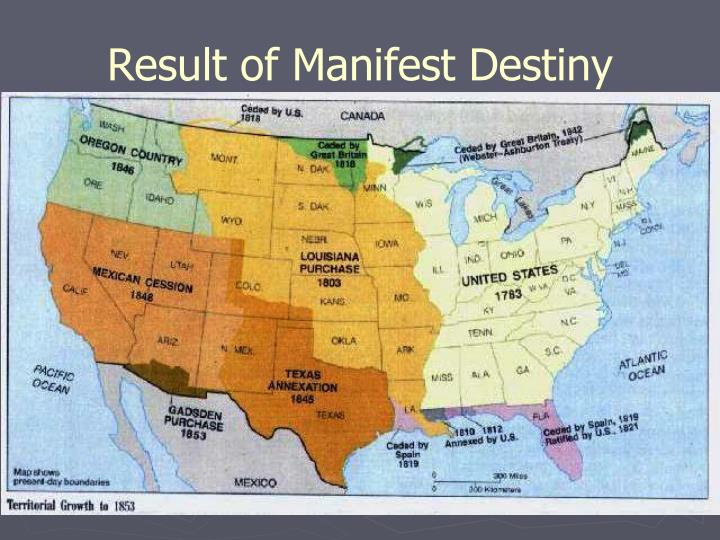 Result of Manifest Destiny