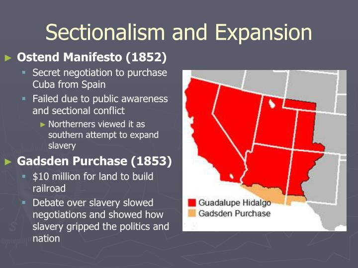 Sectionalism and Expansion