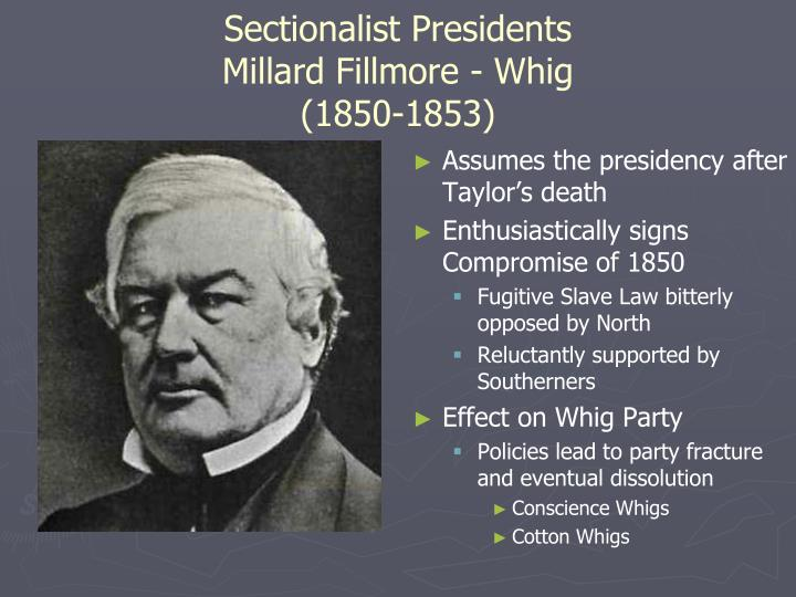 Sectionalist Presidents