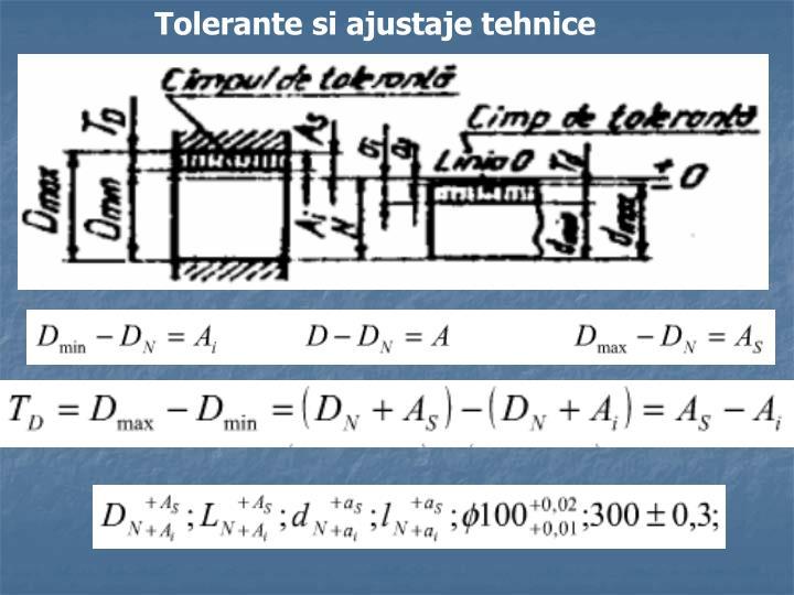 Tolerante si ajustaje tehnice