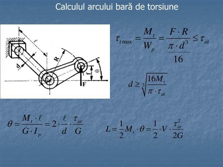 Calculul arcului bară de torsiune