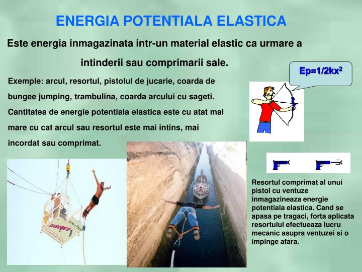 ENERGIA POTENTIALA ELASTICA