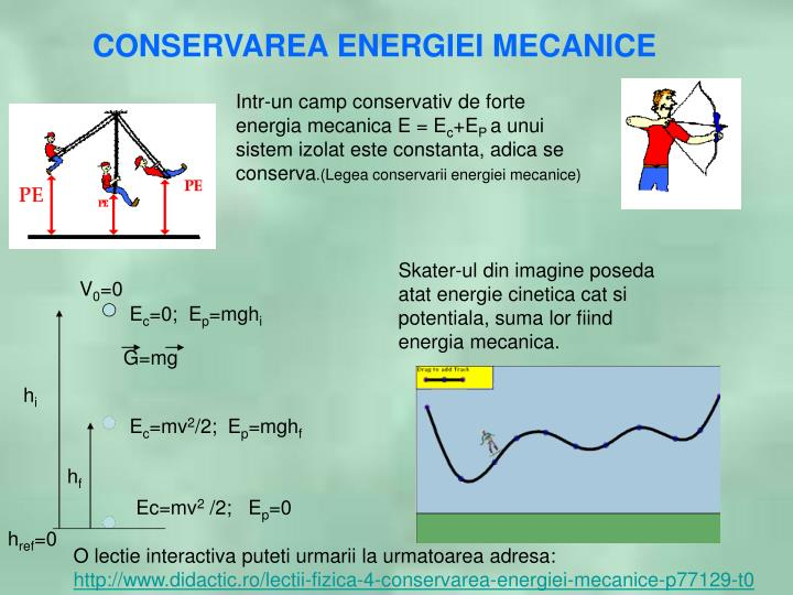 CONSERVAREA ENERGIEI MECANICE