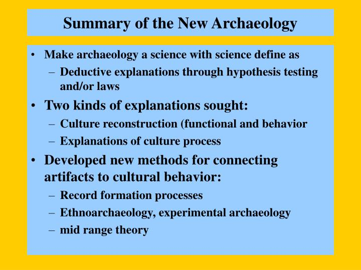 Summary of the new archaeology