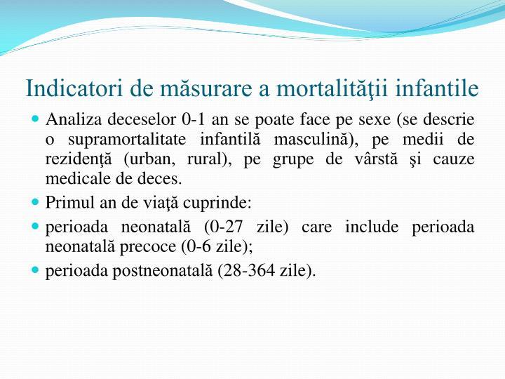 Indicatori de măsurare a mortalităţii infantile