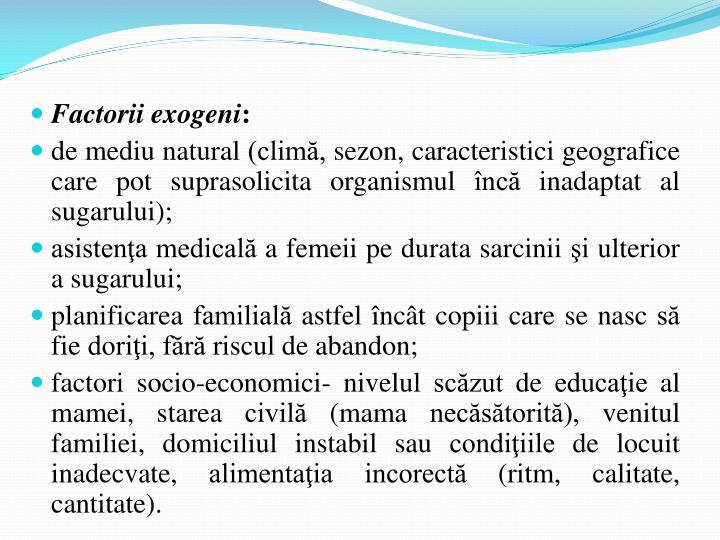 Factorii exogeni
