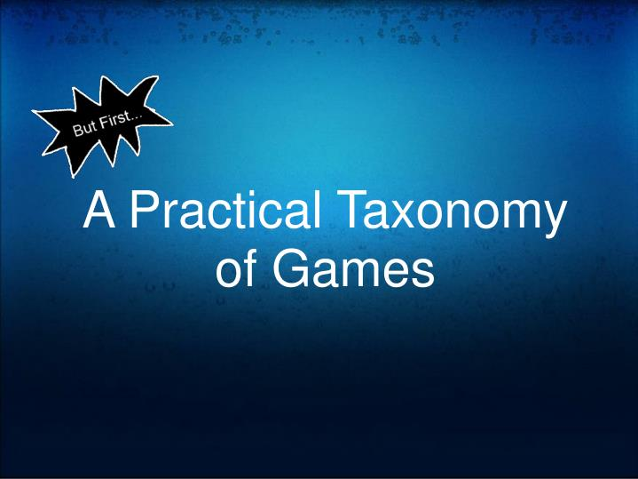 A Practical Taxonomy