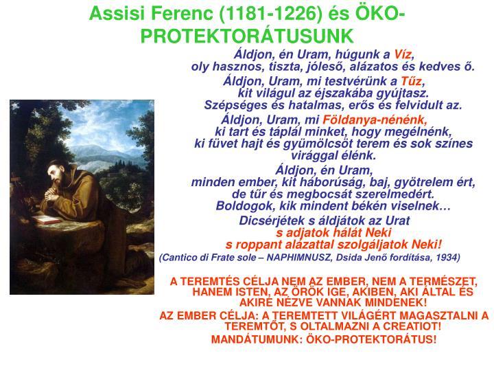 Assisi Ferenc (1181-1226) és ÖKO-PROTEKTORÁTUSUNK