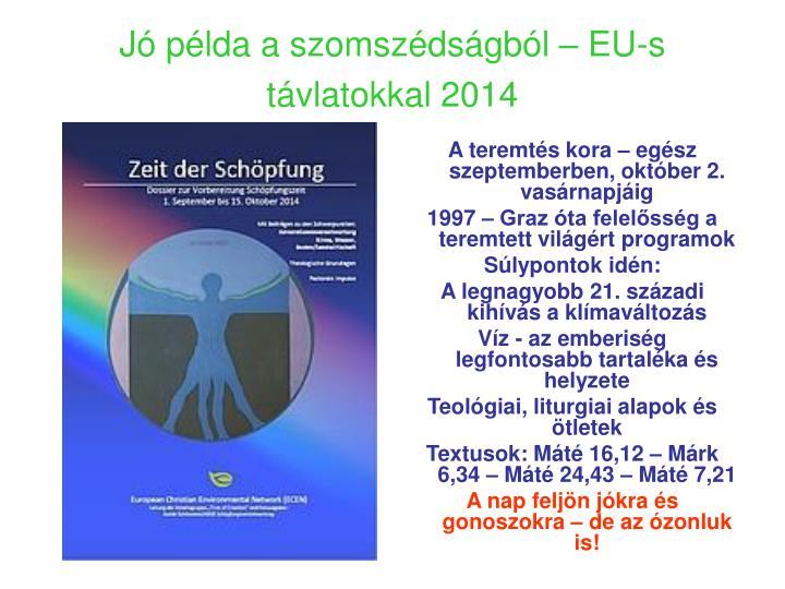 Jó példa a szomszédságból – EU-s távlatokkal 2014
