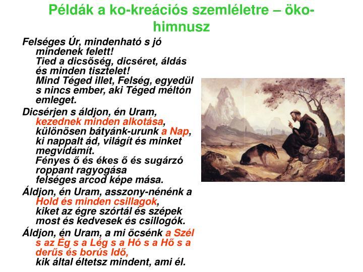 Példák a ko-kreációs szemléletre – öko-himnusz