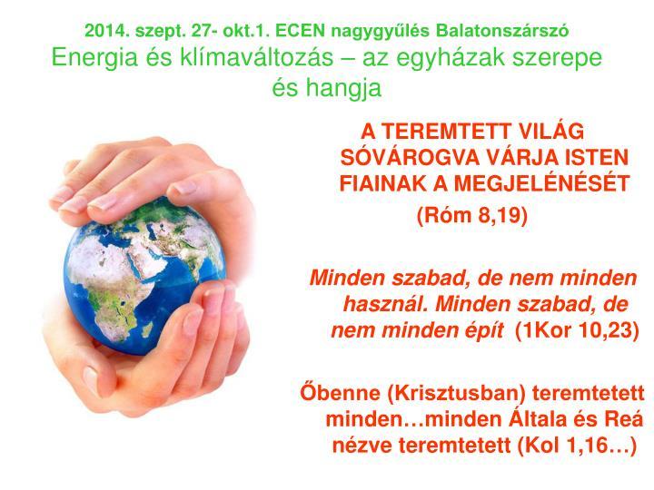 2014. szept. 27- okt.1. ECEN nagygyűlés Balatonszárszó