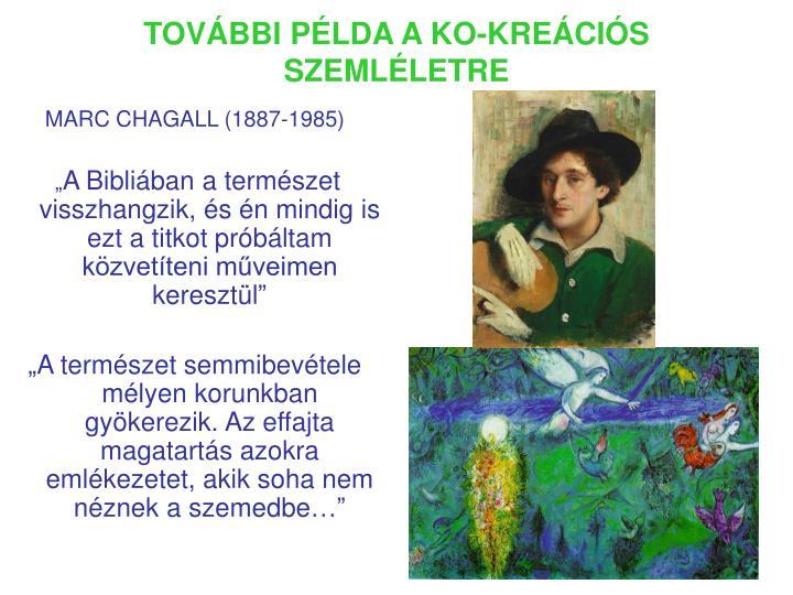 TOVÁBBI PÉLDA A KO-KREÁCIÓS SZEMLÉLETRE