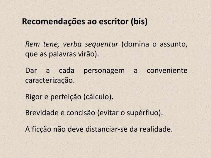 Recomendações ao escritor (bis)