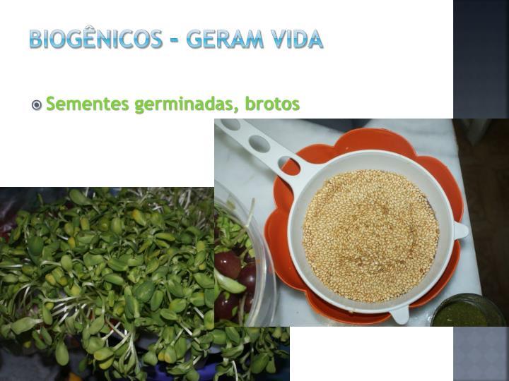 Biogênicos – Geram Vida