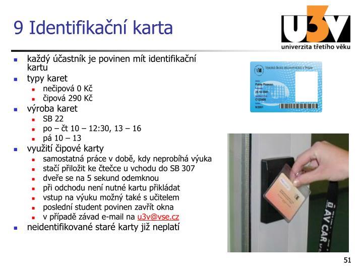 9 Identifikační karta