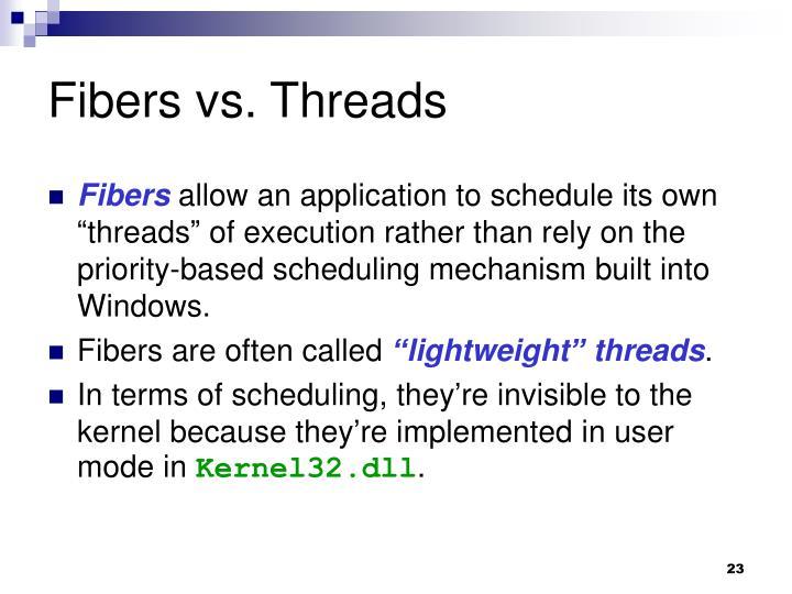 Fibers vs. Threads