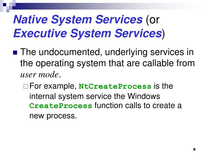Native System Services