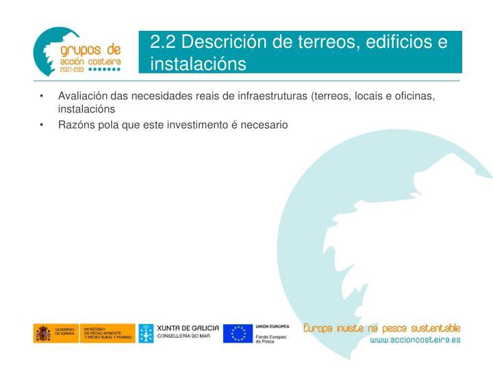 2.2 Descrición de terreos, edificios e instalacións