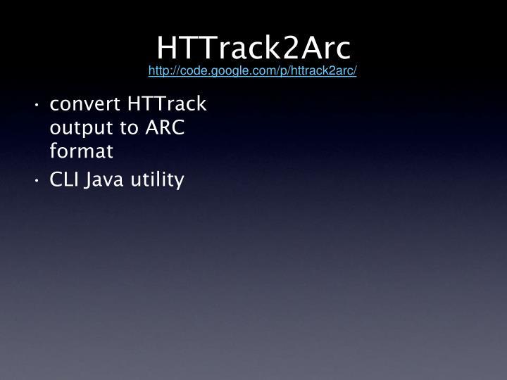 HTTrack2Arc